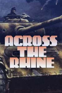 1944: Across The Rhine
