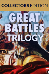 Great Battles Trilogy - Collector's Edition