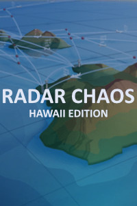 Radar Chaos - Hawaii Edition