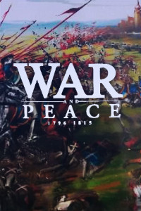 War and Peace: 1796-1815